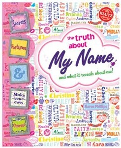 The Truth About My Name: and What it Reveals About Me!