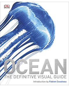 Ocean: The Definitive Visual Guide