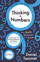 Thinking in Numbers: How Maths Illuminates Our Lives