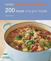 200 More One Pot Meals: Hamlyn All Colour Cookery