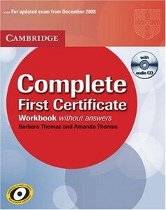 Complete First Certificate Workbook without answers with Audio CD