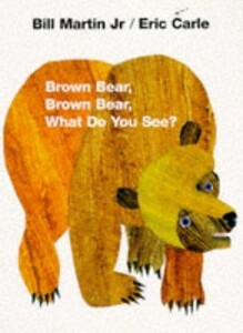 Brown Bear, Brown Bear, What Do You See? (9780241137291)