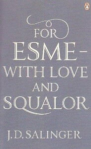 For Esme - with Love and Squalor (9780141049250)