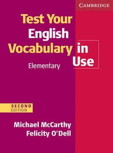 Test Your English Vocabulary in Use: Elementary Second edition Book with answers (9780521136211)