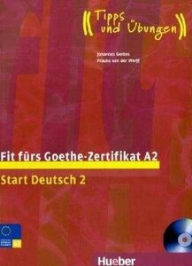 Fit furs Goethe-Zertifikat A2, Start Deutsch 2 LB +D