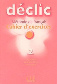 Declic 2 exercices+CD