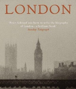 London (P. Ackroyd)