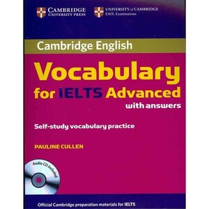 Cambridge Vocabulary for IELTS Advanced Band 6.5+ Book with answers and Audio CD (9780521179225)