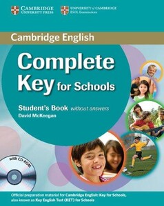 Complete Key for Schools Student`s Book without answers with CD-ROM