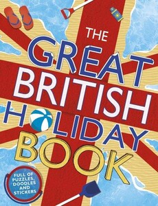 Great British Holiday Book