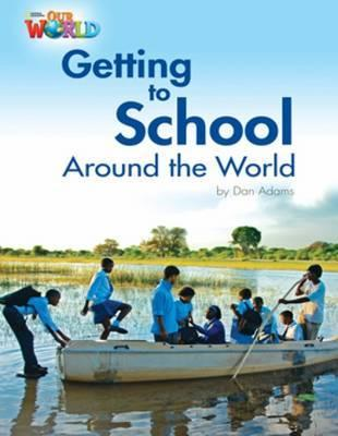 Фото Our World 3: Rdr - Getting to School around the World (BrE).