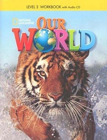 Our World 3 Workbook [with CD(x1)] (BrE)