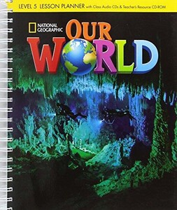 Our World 5: TB [with CD(x1) & CD-ROM(x1)] (BrE)
