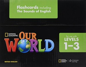 Our World 1-3 Flashcard Set (incl The Sounds of English)