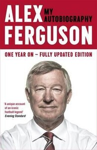 Alex Ferguson My Autobiography (9780340919408)