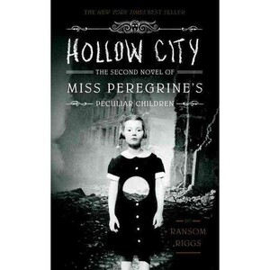 Hollow City: The Second Novel of Miss Peregrine`s Peculiar Children (9781594747359)