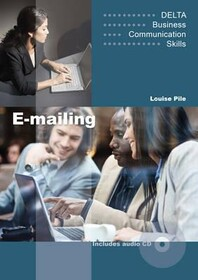 Delta Business Communication Skills: E-mailing Book with Audio CD