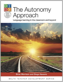 The Autonomy Approach: Language Learning in the Classroom and Beyond
