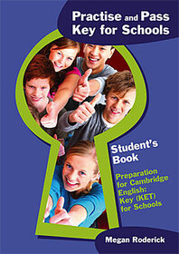 Practise and Pass Key (Ket) for Schools Student's Book