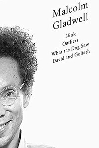 The Penguin Gladwell: Blink, Outliers, What the Dog Saw, David and Goliath [Penguin]