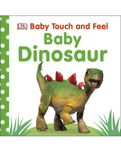 Baby Touch and Feel Baby Dinosaur