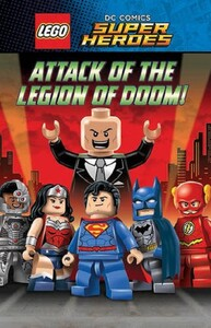 Lego DC Super Heroes. Attack of the Legion of Doom!
