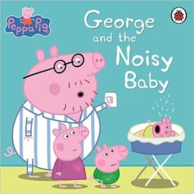 George and the Noisy Baby