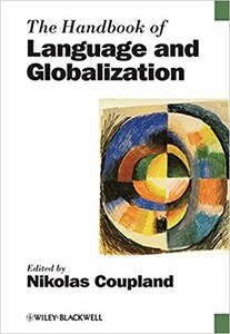 The Handbook of Language and Globalization [Paperback] (Price Group C (limited discount))
