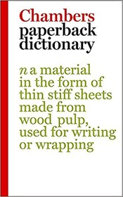 Chambers Paperback Dictionary
