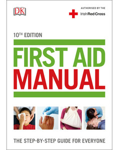 First Aid Manual 10th edition (Irish edition)
