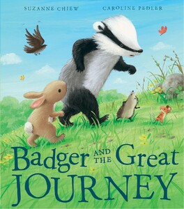 Badger and the Great Journey [Paperback]