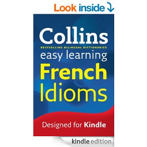Collins Easy Learning: French Idioms