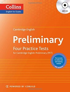 Four Practice Tests for Cambridge English with Mp3 CD: Preliminary