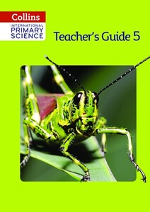 Collins International Primary Science 5 Teacher's Guide