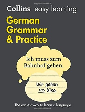 Collins Easy Learning: German Grammar and Practice 2nd Edition