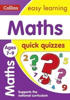 Maths Quick Quizzes. Ages 7-9 - Collins Easy Learning