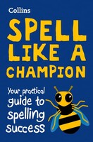 Collins Spell Like a Champion