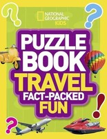Puzzle Book Travel Brain-Tickling Quizzes, Sudokus, Crosswords and Wordsearches - National Geographic Kids Puzzle Books