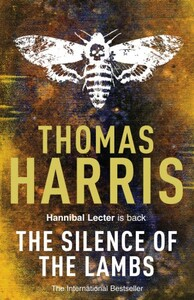 Hannibal Lecter: The Silence of the Lambs (9780099532927)
