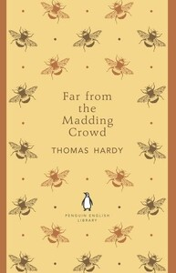 Far from the Madding Crowd - Penguin English Library (Thomas Hardy)