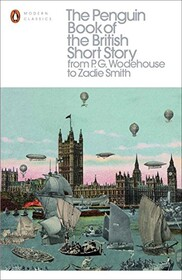 The Penguin Book of the British Short Story