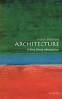 Architecture - A Very Short Introduction