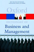 A Dictionary of Business and Management - Oxford Paperback Reference