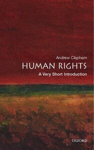 Human Rights A Very Short Introduction - Very Short Introductions