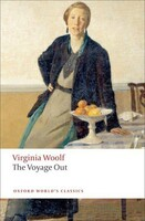The Voyage Out - Oxford Worlds Classics (Virginia Woolf)