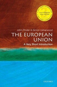 The European Union A Very Short Introduction - Very Short Introductions