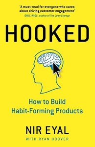 Hooked How to Build Habit-Forming Products (9780241184837)