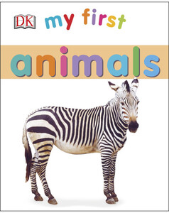 My First Animals - Dorling Kindersley