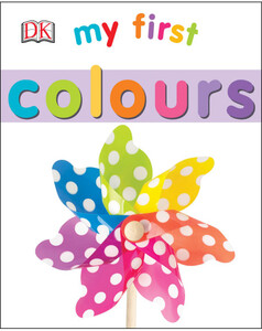 My First Colours - Dorling Kindersley