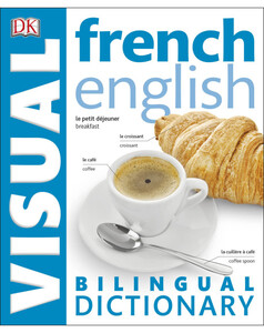 French-English Visual Bilingual Dictionary with FREE Audio APP (9780241287286)